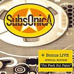 Subsonica Subsonica/Con I Piedi Sul Palco