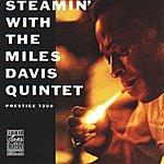 Miles Davis Quintet Steamin' With The Miles Davis Quintet (Remastered)