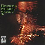 Eric Dolphy Eric Dolphy In Europe, Vol.3 (Live)