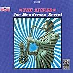 Joe Henderson Sextet The Kicker