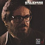 Bill Evans Re: Person I Knew (Live)