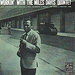 Miles Davis Quintet Workin' (RVG Remaster)