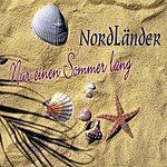 Nordländer Nur Einen Sommer Lang (Single)