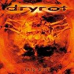 Dry Rot God(s)eyze
