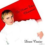 Dean Cruise Be Home This Christmas (4-Track Maxi-Single)
