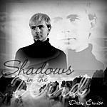 Dean Cruise Shadows In The Wind/Believe In Love