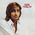 Barry Manilow Barry Manilow I (Bonus Tracks)
