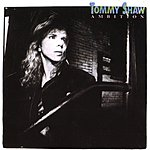 Tommy Shaw Ambition