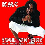 KMC Soul On Fire (11-Track Maxi-Single)