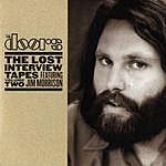 The Doors The Lost Interview Tapes Featuring Jim Morrison, Volume Two: The Circus Magazine Interview