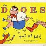 The Doors Boot Yer Butt!: The Doors Bootlegs