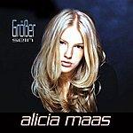 Alicia Maas Größer Sein (3-Track Maxi-Single)