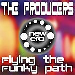 The Producers Flying The Funky Path (EP)