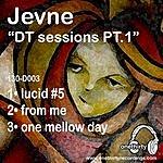 Jevne DT Sessions Pt.1
