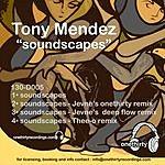 Tony Mendez Soundscapes (4-Track Maxi-Single)