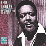 Gene Ammons The Prestige Collection: Greatest Hits, Vol. 1: The Sixties