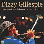Dizzy Gillespie Digital At Montreux 1980 (Live)
