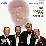 The Modern Jazz Quartet Topsy: This One's For Basie (Bonus Track)