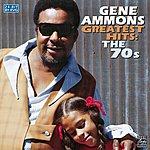Gene Ammons Greatest Hits: The 70s - Gene Ammons