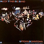 McCoy Tyner Big Band Uptown/Downtown (Live)