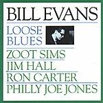Bill Evans Loose Blues