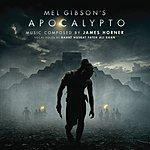 James Horner Apocalypto: Original Score