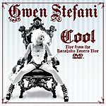 Gwen Stefani Cool (Live From Harajuku Lovers)(Single)