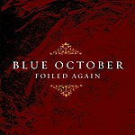 Blue October Foiled Again (3-Track Maxi-Single)