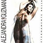 Alejandra Guzman Eternamente Bella
