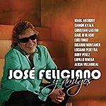 José Feliciano Jose Feliciano Y Amigos