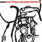 Miles Davis Quintet Cookin' With The Miles Davis Quartet (Remastered)