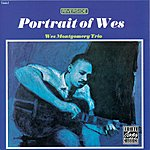 Wes Montgomery Trio Portrait Of Wes (Remastered)