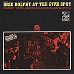 Eric Dolphy At The Five Spot, Vol.2 (Remastered)