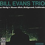 Bill Evans Trio At Shelly's Manne-Hole (Live)