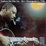 Wes Montgomery Trio Guitar On The Go