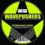 Wavepushers Situations (2005) (3-Track Maxi-Single)