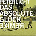 Peter Licht Das Absolute Glück (Remixe)