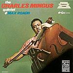 Charles Mingus The Charles Mingus Quartet Plus Max Roach