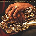 Hank Crawford Tight
