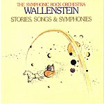 Wallenstein Stories, Songs & Symphonies