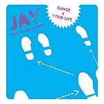 Jay Dance 4 Your Life (5-Track Single)