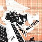 Sid Le Rock Bulldozer (4-Track Single)