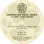 Christopher Just I Love This Drug (4-Track Maxi-Single)
