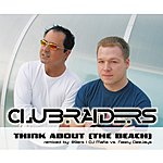 Clubraiders Think About (The Beach) (5-Track Maxi-Single)
