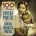 Concha Piquer 100 Años: Concha Piquer Canta Junto A Concha Márquez Piquer