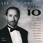 Lee Greenwood A Perfect 10