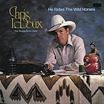 Chris LeDoux He Rides The Wild Horses