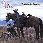 Chris LeDoux Thirty Dollar Cowboy