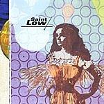 Saint Low Saint Low