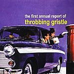Throbbing Gristle The First Annual Report Of Throbbing Gristle